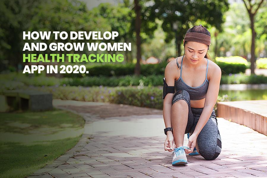 Women Health Tracking App in 2020